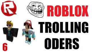 ROBLOX Trolling ODers 6