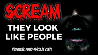 THEY LOOK LIKE PEOPLE - Trailer & Shout Out (Perry Blackshear) | SCREAM MAGAZINE