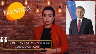 Bugun Shavkat Mirziyoyev tug'ilgan kun: faktlar