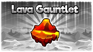 Lava Gauntlet & Chest | The Lost Gauntlets | Geometry Dash 2.1