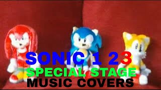 Sonic the Hedgehog 1 2 3 - Special Stage Music Covers By Metro Sonic