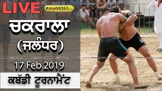 🔴 [Live] Chakrala (Jalandhar) Kabaddi Tournament 17 Feb 2019