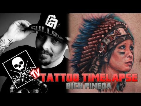 Tattoo Time Lapse - Rich Pineda - Tattoos Sullen Clothing Co Owners Wife in Indian Headress