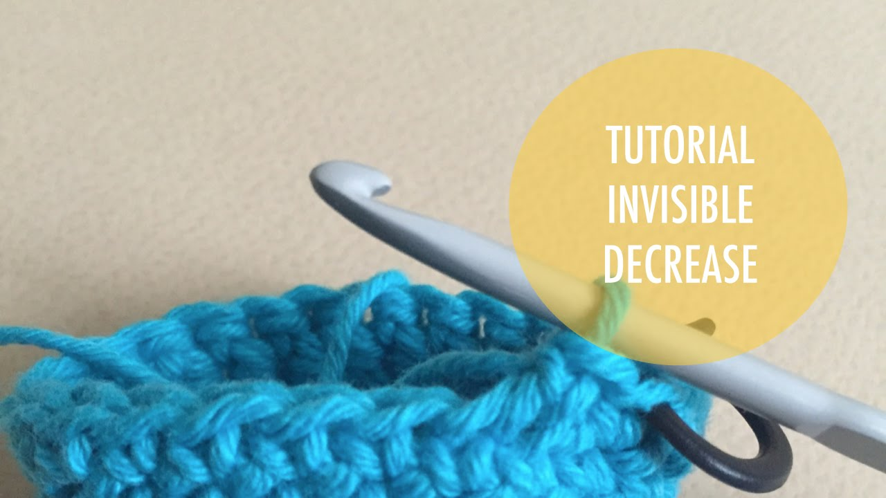 How to crochet invisible decrease youtube how to crochet invisible decrease ccuart Images
