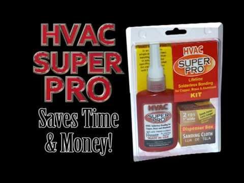 HVAC Super Pro Solderless Bonding for Copper, Brass and Aluminum