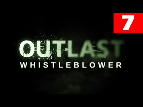 Outlast Whistleblower Walkthrough Part 7...