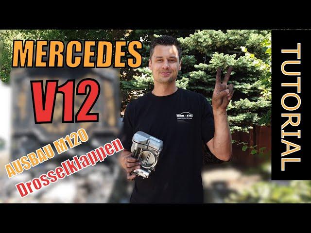 MERCEDES M120 Drosselklappen Ausbau Tutorial R129 W140 S 600 | Part 2