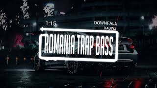 BAUWZ - Downfall (Bass Boosted)