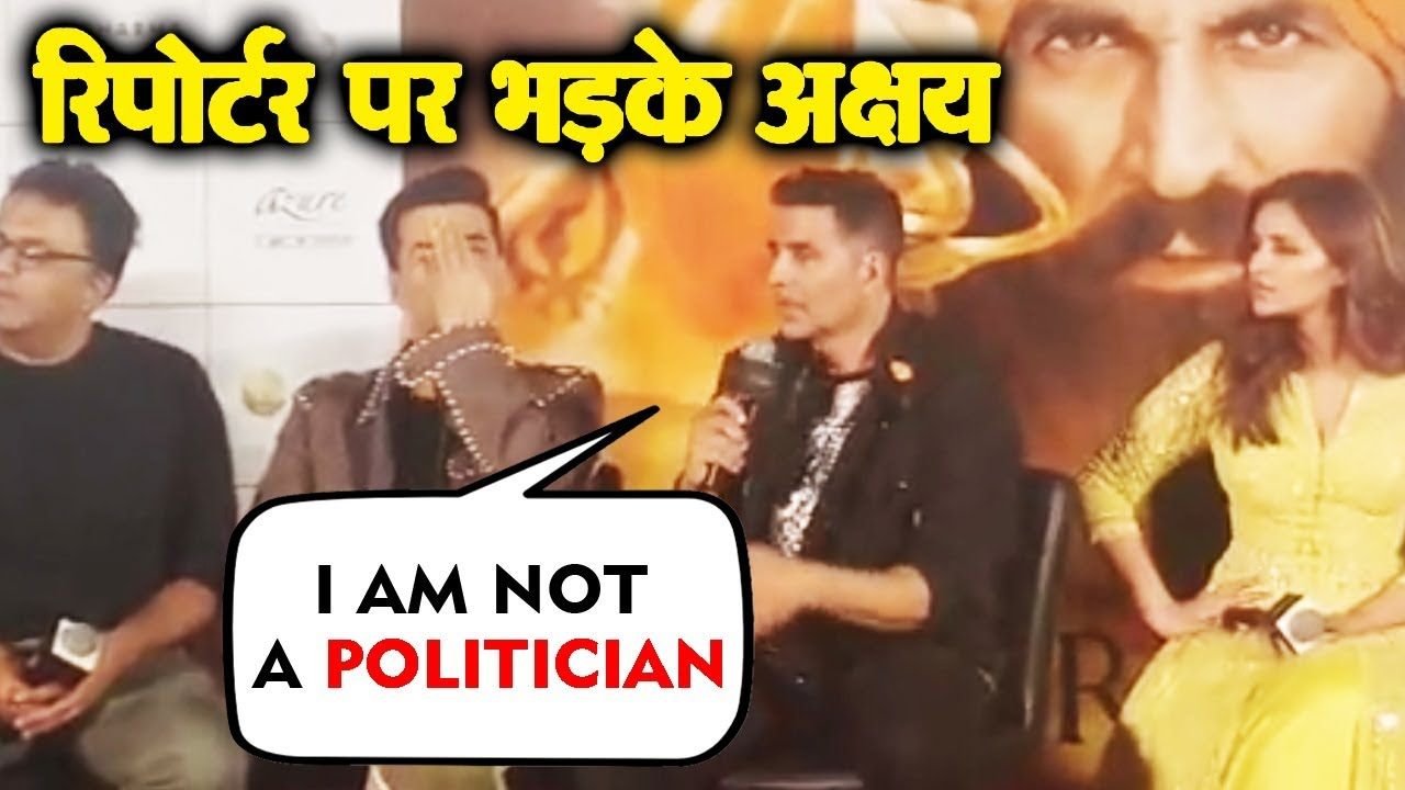 I Am Not A Politician | Akshay Kumar GETS ANGRY On Reporter Over Politics Question | Kesari