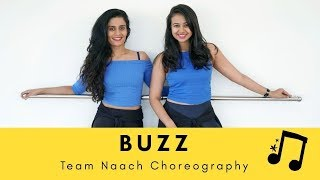 Buzz | Aastha Gill ft. Badshah | Team Naach Choreography ft. Vigo Video