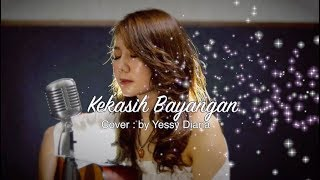 Download lagu Kekasih Bayangan Cover by Yessy Diana (Vidio Lagu&Lirik)
