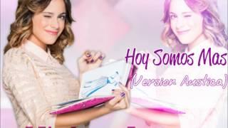 Violetta2 - Hoy Somos Mas (Version Acustica)