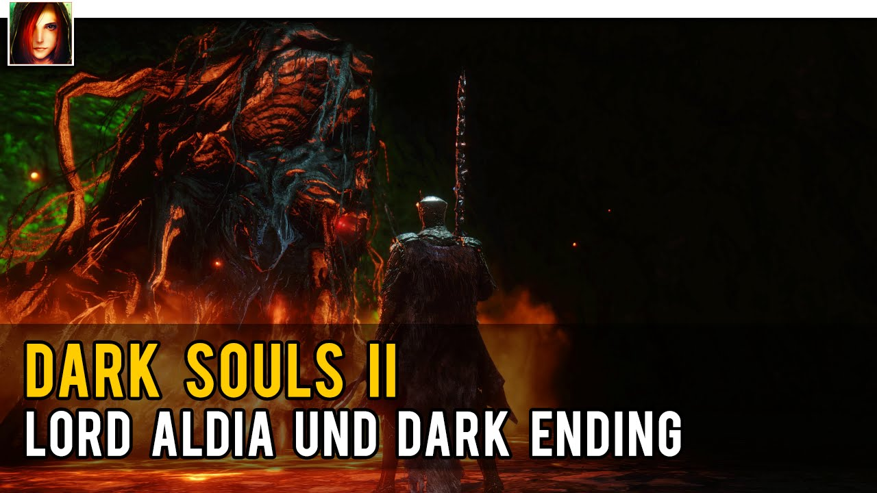 Dark Souls 2 Review Not The End: Lord Aldia Und Dark Ending