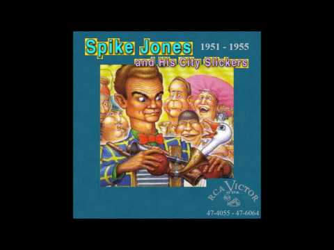 Spike Jones & His City Slickers - RCA Victor 45 RPM Records - 1951 - 1955