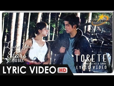 [LYRIC VIDEO] 'Torete' by Moira Dela Torre   Official Theme Song of 'Love You To The Stars And Back'