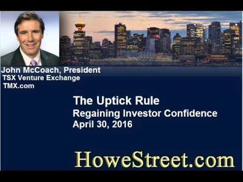 The Uptick Rule - Regaining Investor Confidence. John  McCoach - April 30, 2016