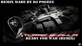 2Pac - Ready For War (Ft. Big Syke) DJ Pogeez Remix - OFFICIAL HOT NEW SONG 2014 [HD]