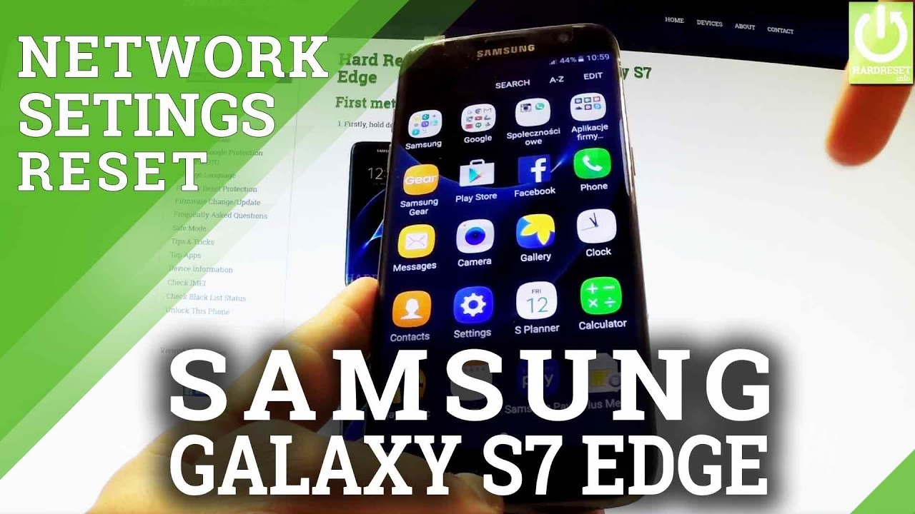 How to Reset Network Settings in SAMSUNG Galaxy S7 Edge