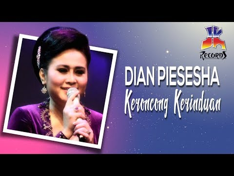 Dian Piesesha - Keroncong Kerinduan ( Video Klip )