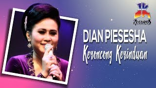 Download lagu Dian Piesesha Keroncong Kerinduan MP3