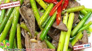 ✅ Cực Đơn Giản Nhưng Tốn Cơm Mùa Đông Với Món Ngồng Tỏi Xào Gan Heo Thơm Lừng   Hồn Việt Food