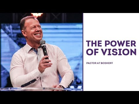 The Power Of Vision | Pastor At Boshoff | 26 November 2017 | AM