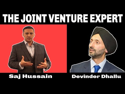 Saj Hussain : The Joint Venture Expert