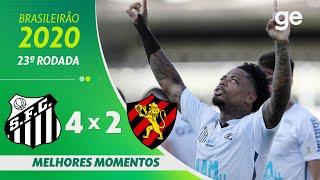 SANTOS 4 X 2 SPORT | MELHORES MOMENTOS | 23ª RODADA BRASILEIRÃO 2020 | ge.globo