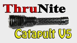 Thrunite Catapult V5 with Torture Test