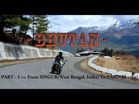 Bhutan Bike Trip - 2018 || Part - 1 || Singur to Paro