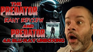 THE PREDATOR RANT. REVIEW/PREDATOR 4K BLU-RAY UNBOXING.