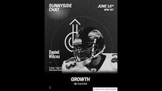 Sunnyside Chat ft  Daniel Wilcox