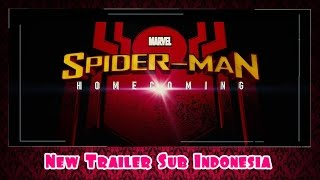 Spider-Man: Homecoming Subtitle Indonesia (Trailer)
