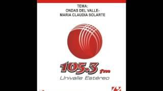 ONDAS DEL VALLE / MARIA CLAUDIA SOLARTE