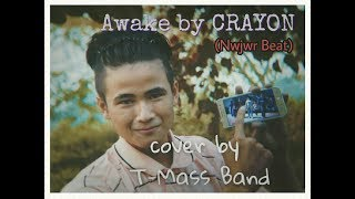T-mass band cover by Awake by CRAYON (Nwjwr beats)