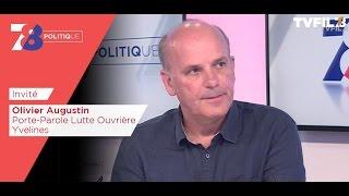 7/8 Politique – émission du 7 avril 2017 avec Olivier Augustin (LO)