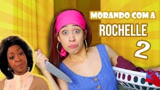 Baixar MORANDO COM ROCHELLE 2