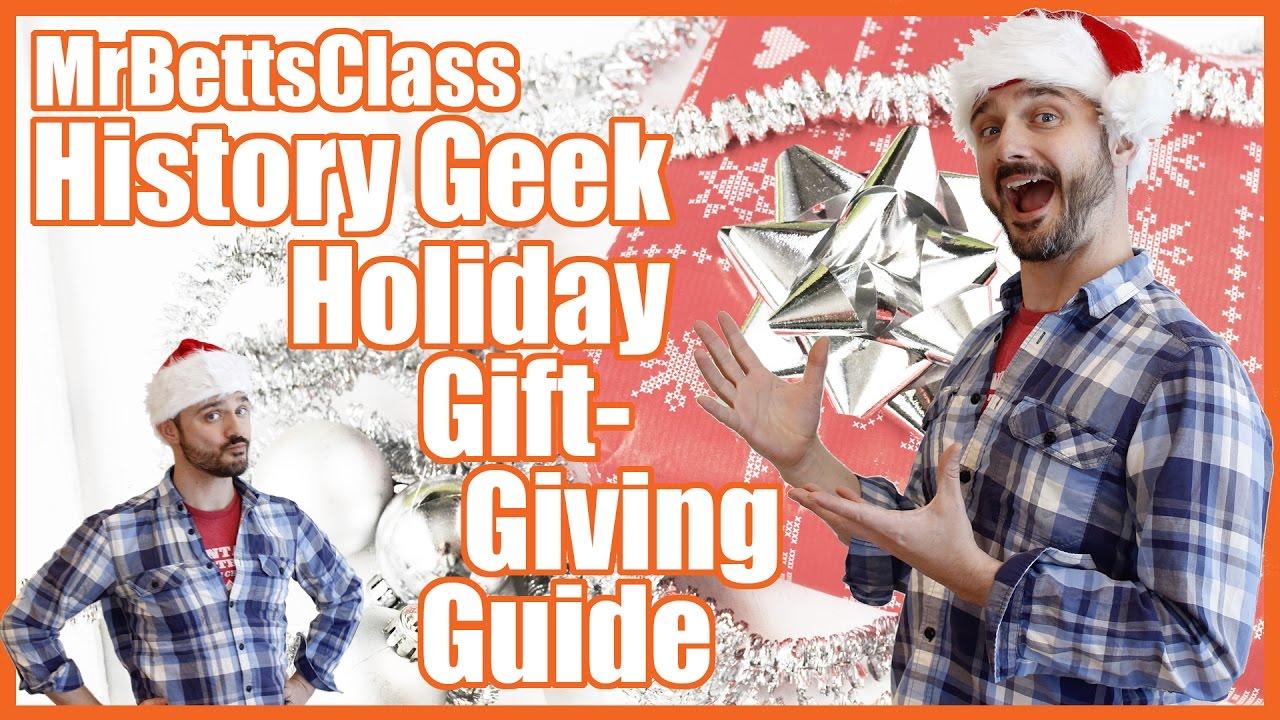 History Geek Holiday Gift-Giving Guide - @MrBettsClass - YouTube