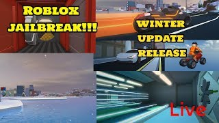 Roblox Jailbreak NEW WINTER UPDATE !5000 ROBUX GIVEAWAY AT 100 SUBS! ! VIP SERVER FEEL FREE TO JOIN!!