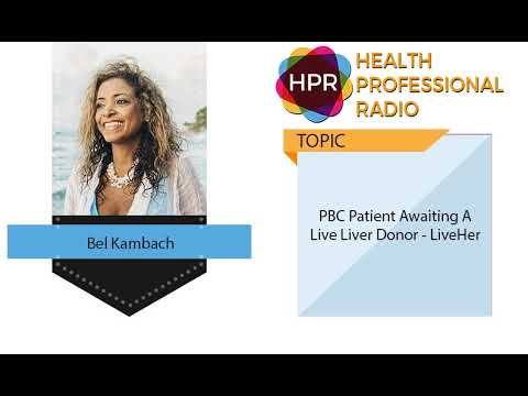 PBC Patient Awaiting a Live Liver Donor – LiveHer