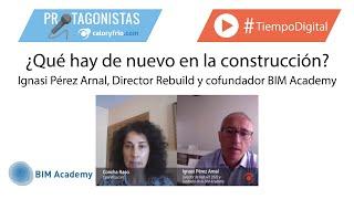 ¿Qué hay de nuevo en la construcción? | Ignasi Pérez Arnal, Director de Rebuild 2020