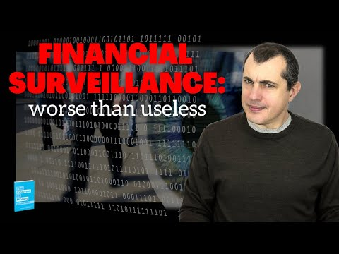 Worse than Useless: Financial Surveillance