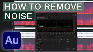 How to Remove Noise - Wind Noise, Mouth Clicks, Background Noise & Static - Adobe Audition Tutorial