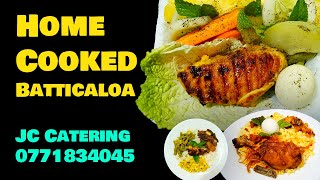 Home Cooked Food Delivery & Catering Service in Batticaloa | 0771834045 | JC Catering Batticaloa