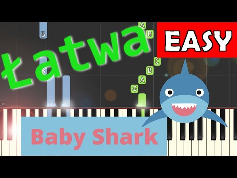 🎹 Baby Shark - Piano Tutorial (łatwa wersja) (EASY) 🎹