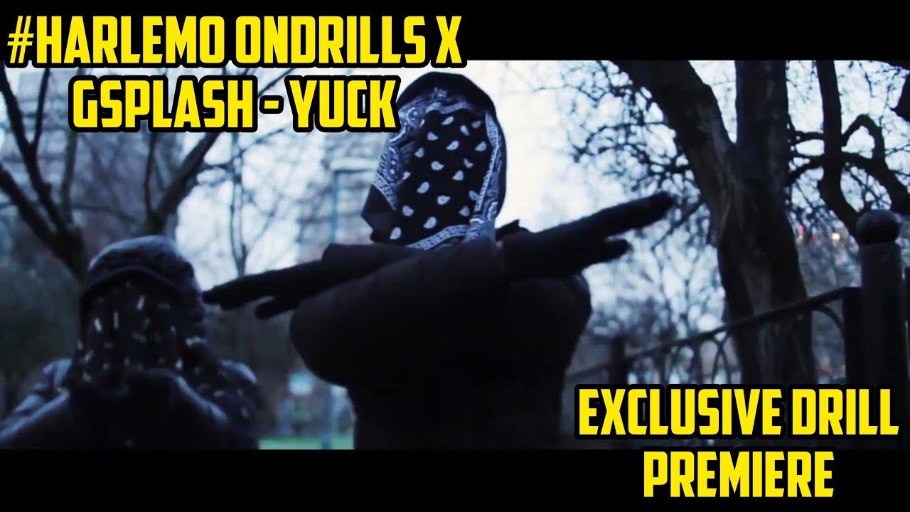 Download #HarlemO OnDrills x GSplash - Yuck [Music Video] | @Exclusive Drill