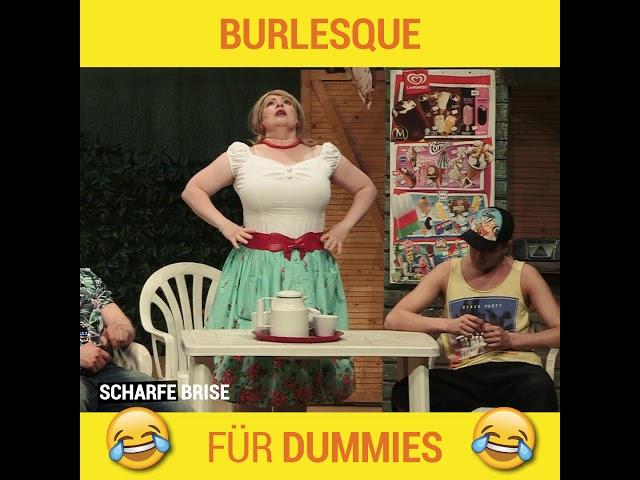 Scharfe Brise | Burlesque für Dummies
