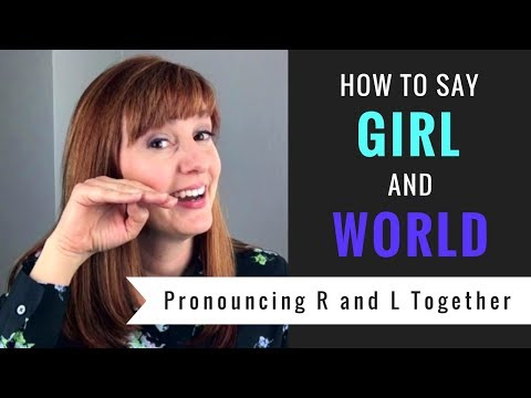 How to Say Girl and World   American English Pronunciation Lesson