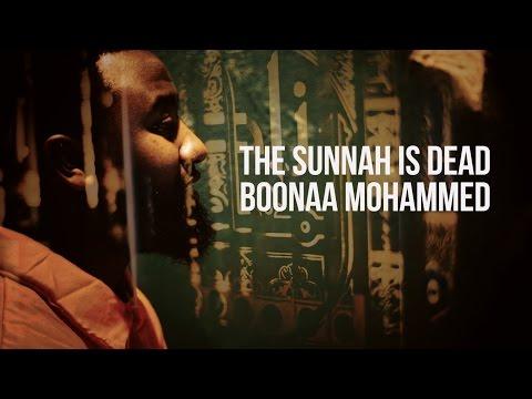 Boonaa Mohammed - The Sunnah is Dead