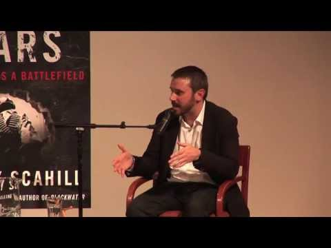 The Nation at The New School - Jeremy Scahill on Dirty Wars: The World is a Battlefield